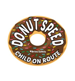 Donut Speed  Magnet - Chocolate One Size