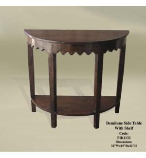 Demilune Side Table w/ Shelf 32x14x32