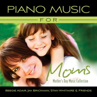 PIANO MUSIC FOR MOMS