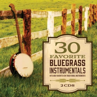 30 FAVORITE BLUEGRASS INSTRUMENTALS