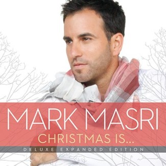Christmas Is… Deluxe Expanded Edition