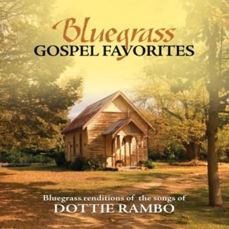 BLUEGRASS GOSPEL FAVORITES: SONGS OF DOTTIE RAMBO