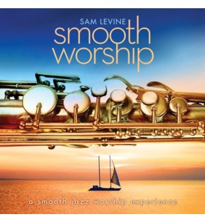 SMOOTH WORSHIP