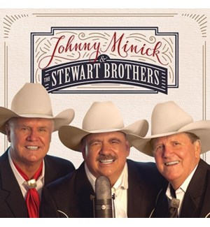 JOHNNY MINICK & THE STEWART BROTHERS