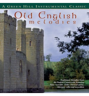 OLD ENGLISH MELODIES