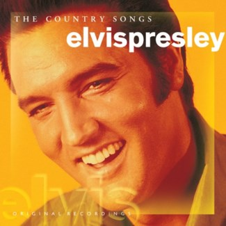 ELVIS PRESLEY THE COUNTRY SONGS