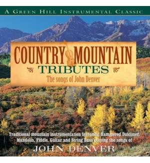 COUNTRY MOUNTAIN TRIBUTES JOHN DENVER