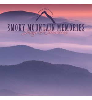 SMOKY MOUNTAIN MEMORIES