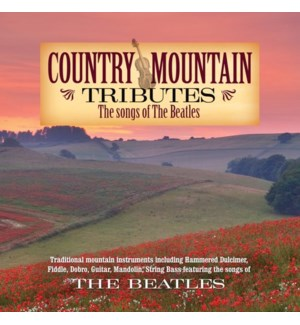 COUNTRY MOUNTAIN TRIBUTES: THE BEATLES