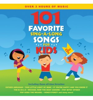 101 FAVORITE SING-A-LONG SONGS FOR KIDS