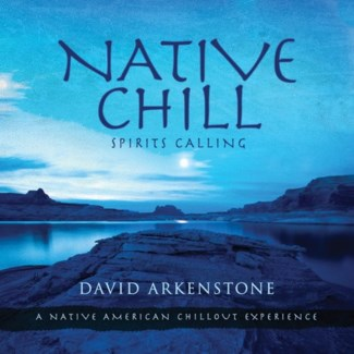 NATIVE CHILL-SPIRITS CALLING