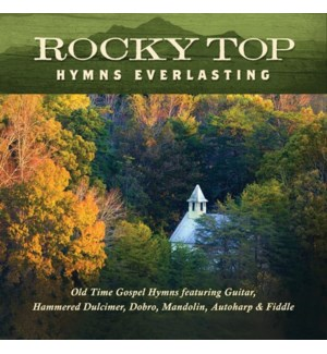 ROCKY TOP: HYMNS EVERLASTING