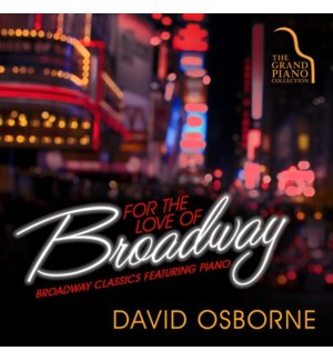 FOR THE LOVE OF BROADWAY
