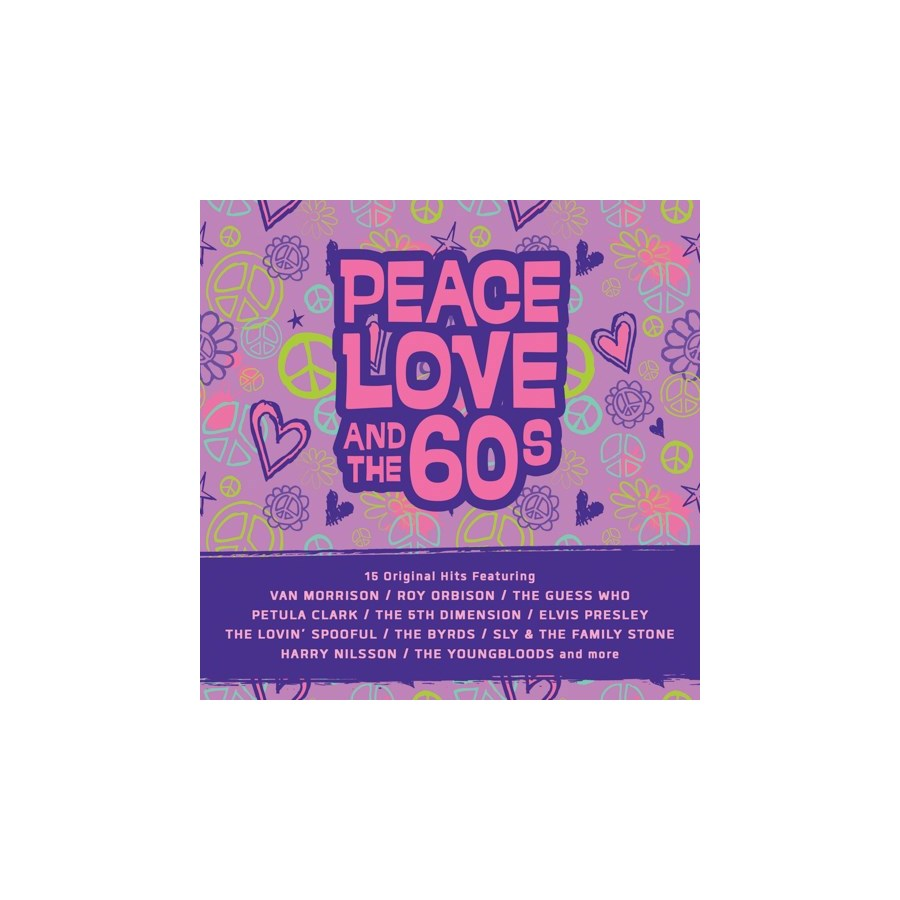 PEACE, LOVE, & THE 60'S