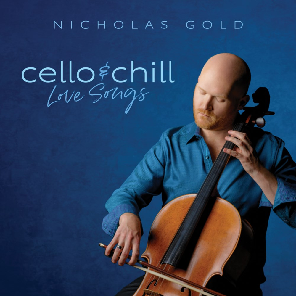 CELLO & CHILL: LOVE SONGS