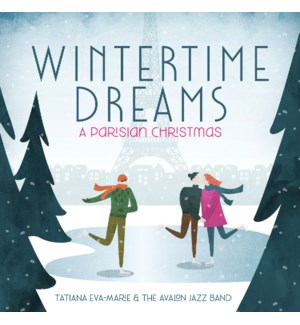 WINTERTIME DREAMS: A PARISIAN CHRISTMAS