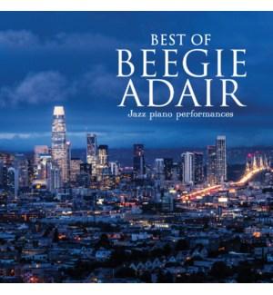 Best of Beegie Adair: Jazz Piano Performances