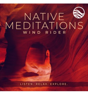 Native Meditations