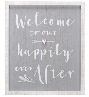 ...Happily Ever After 12X14 Sign