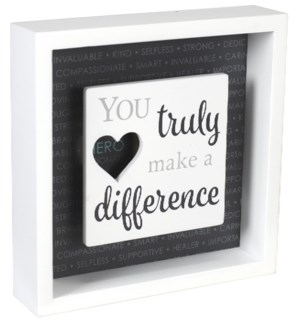 ...Make A Difference 6X6 Sign