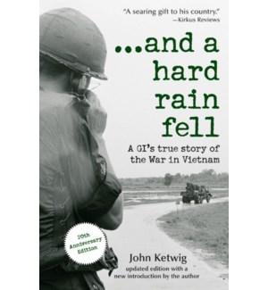 ...and a hard rain fell
