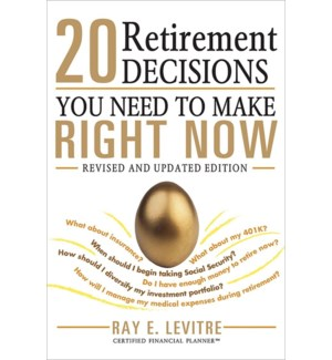 20 Retirement Decisions You Need to Make Right Now
