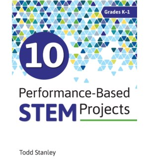 10 Performance-Based STEM Projects for Grades K-1
