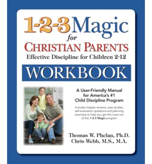 1-2-3 Magic Workbook for Christian Parents