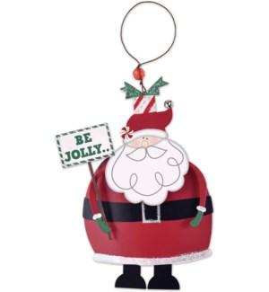 """""""Be Jolly"""", Santa Ornament"""