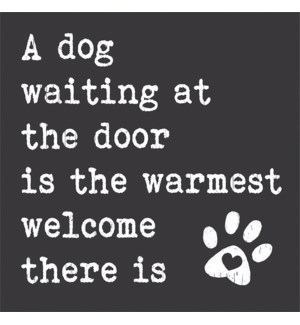 A DOG WAITING BY THE DOOR IS THE WARMEST - CHUNKIES 4X4