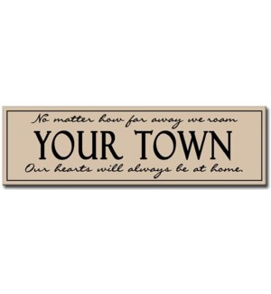 """6X20 """"CLASSIC TOWN"""" SIGN - SAND"""