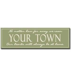 """6X20 """"CLASSIC TOWN"""" SIGN - SAGE"""
