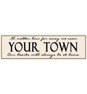 "6X20 ""CLASSIC TOWN"" SIGN - CREAM"