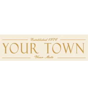 6X20 ESTABLISHED TOWN SIGN - CREAM