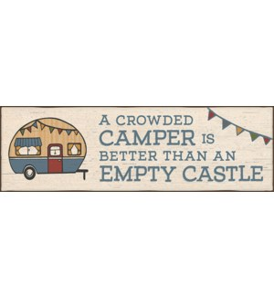 A CROWDED CAMPER IS BETTER 5X16