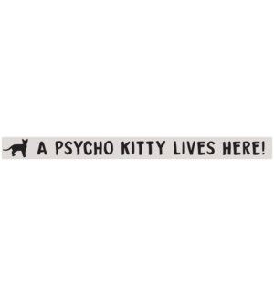 A PSYCHO KITTY LIVES - WHITE SKINNIES 1.5X16