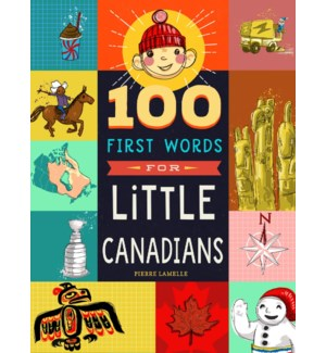 100 FIRST WORDS FOR LITTLE CANADIANS(F)