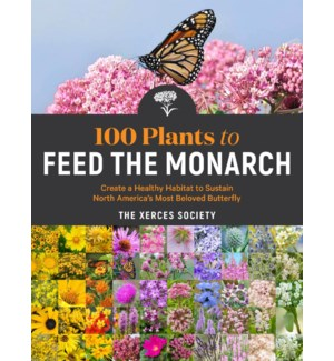 100 PLANTS TO FEED THE MONARCH(F)