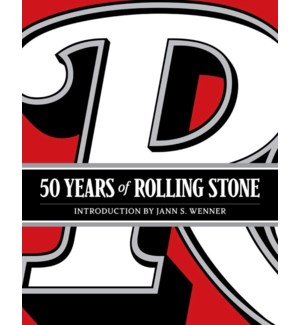 50 Years Of Rolling Stone: The Music, Politics And People That Changed Our Culture