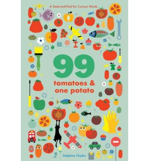 99 Tomatoes and One Potato