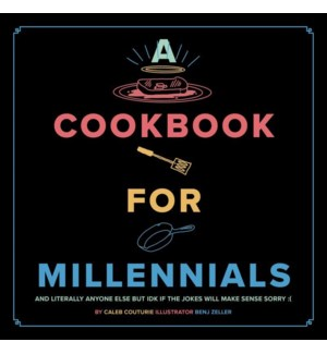 A Cookbook for Millennials