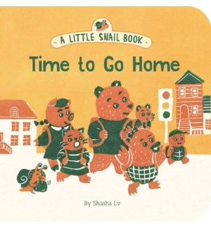 A Little Snail Book: Time to Go Home bb