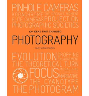 100 Ideas that Changed Photography Pocket Ed