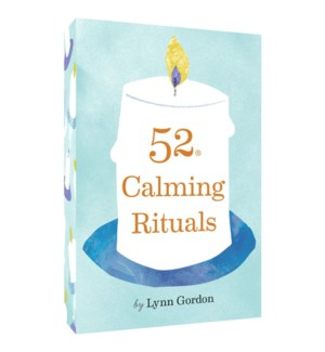 52 Series: Calming Rituals