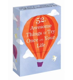 52 Awesome Things to Try Once in Your Life
