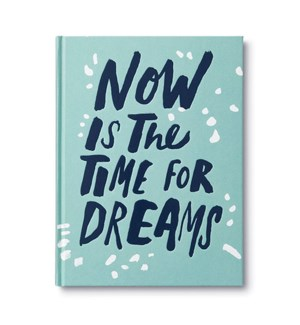 Book - Now is the Time for Dreams