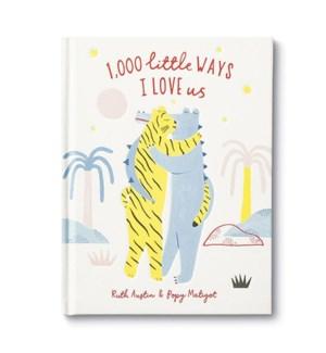 Book - 1,000 Little Ways I Love Us