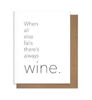 Always Wine Greeting Card
