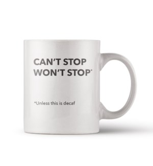 Can't Stop Decaf