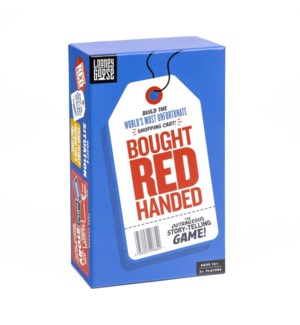 Bought Red Handed